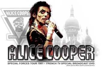 Alice Cooper 1981 DVD Special Forces In Paris