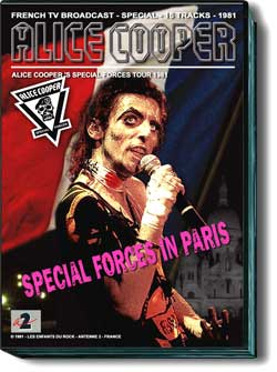 ALICE COOPER 1981 - SPECIAL FORCES IN PARIS DVD