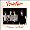 Radio Stars - Chiswick Records -- 2 Minutes Mr Smith