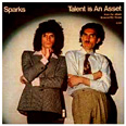 "Sparks ""Talent Is An Asset"" single Island USA"