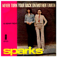 "Sparks ""Never Turn Your Back On Mother Earth"" Portugal"
