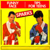 SPARKS - FUNNY FACE - WHOMP THAT SUCKER