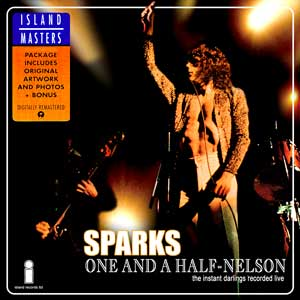 "Sparks bootleg ""One And A Half-Nelson"" Live Album"