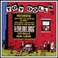 The Toy Dolls Discography - A Far Out Disc