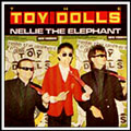 Toy Dolls Singles - Nelly The Elephant single