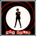 "James Bond Lives Down Our Street 7"" single - Toy Dolls"